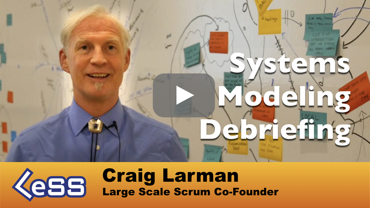 Craig Larman LeSS Systems Modeling Debriefing YT Thumb5