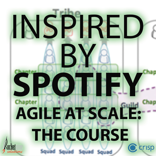 agile at scale inspired by Spotify, organization design, Spotify agile, advanced agile training